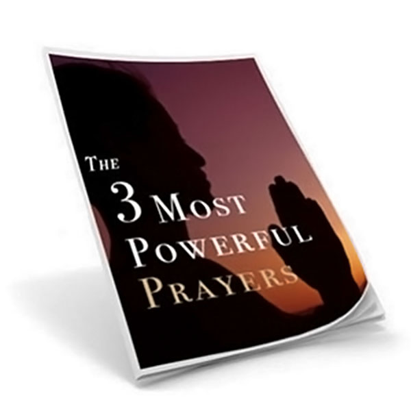 Free Bonus The Three Most Powerful Prayers